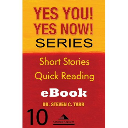 Yes You! Yes Now! Series #10 Leading Yourself: Emotion as a Trigger - eBook ()