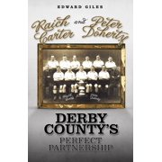 Raich Carter and Peter Doherty: Derby County's Perfect Partnership - eBook