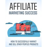 Affiliate Marketing Success - eBook