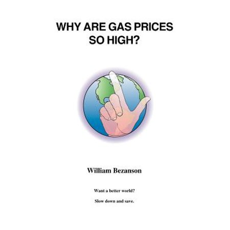 Walmart Gas Prices Near Me >> Why Are Gas Prices So High