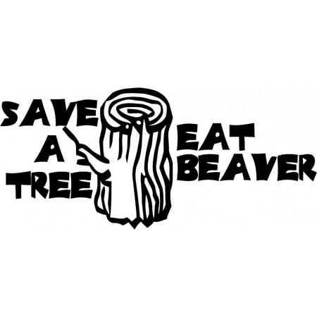 Save A Tree Eat Beaver Picture Art Living Room Home Decor Sticker Viny
