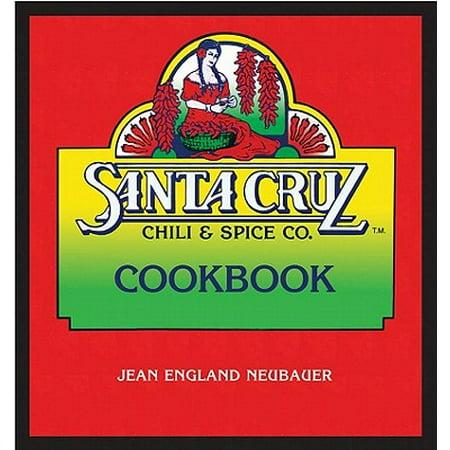 Santa Cruz Chili & Spice Co. Cookbook