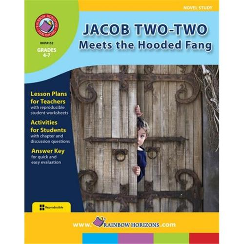 Rainbow Horizons A152 Jacob Two - Two Meets the Hooded Fang - Novel Study - Grade 4 to 7