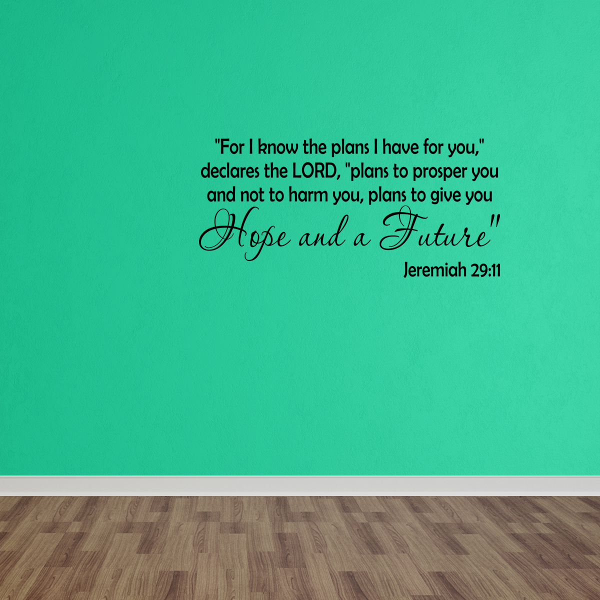 Wall Decal Quote Jeremiah 29:11 The Plans For You Declares The Lord W16