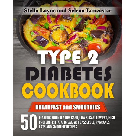 Type 2 Diabetes Cookbook: Breakfast and Smoothies -