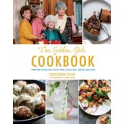 ABC: Golden Girls Cookbook : More Than 90 Delectable Recipes from Blanche, Rose, Dorothy, and Sophia (Hardcover)