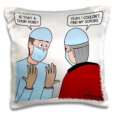 3dRose Surgeons Scrubs Turn Out to Be a Choir Robe, Pillow Case, 16 by 16-inch (Choir Robes)
