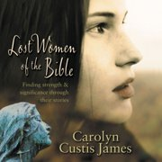 Lost Women of the Bible - Audiobook