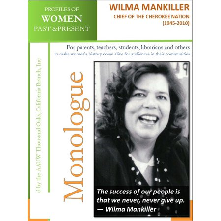 Profiles of Women Past & Present – Wilma Mankiller, Chief of The Cherokee Nation (1945 – 2010) -