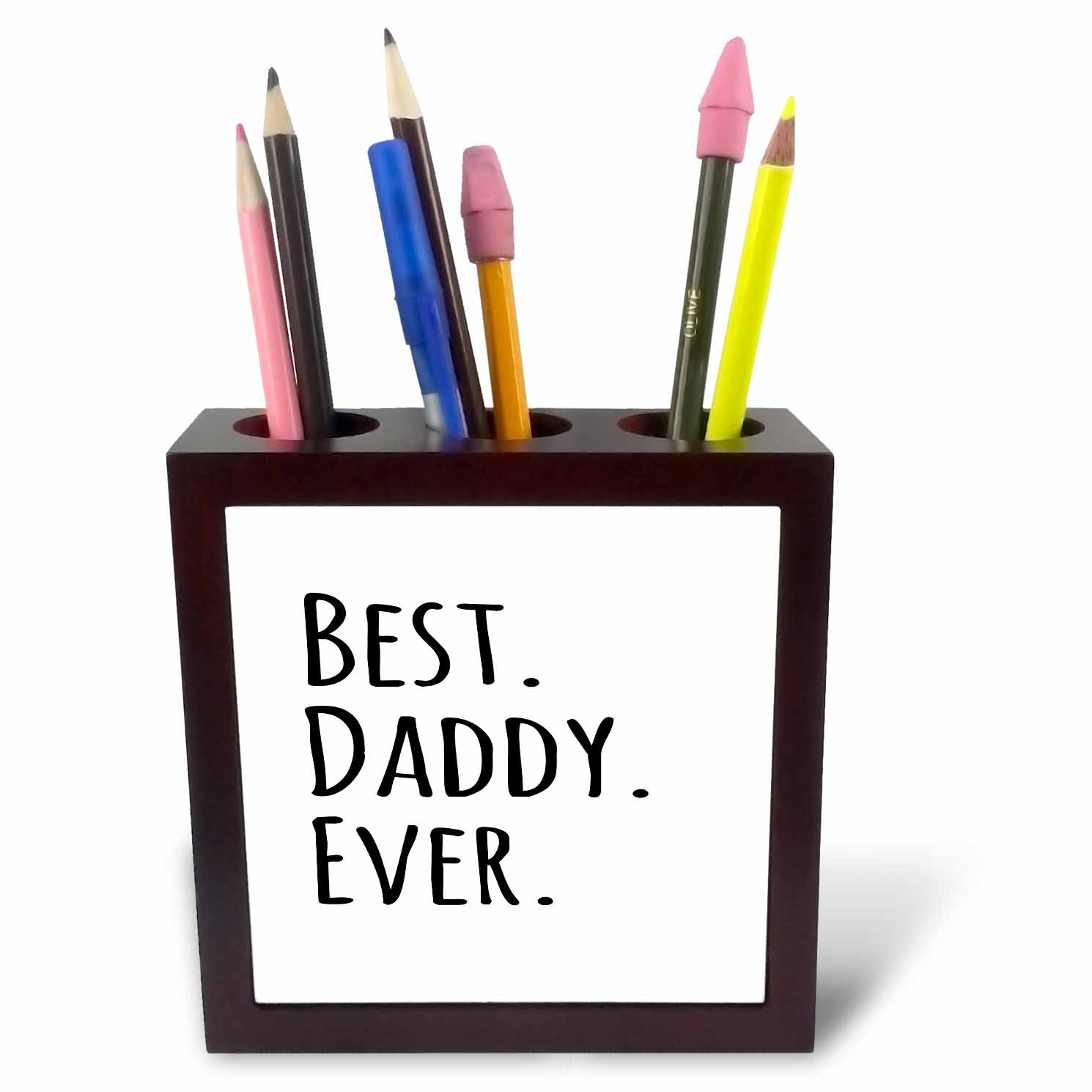 3dRose Best Daddy Ever - Gifts for fathers - dads - Good for Fathers day - black text, Tile Pen Holder, 5-inch
