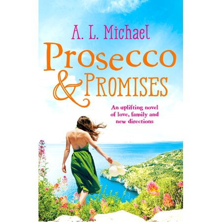 Prosecco and Promises - eBook
