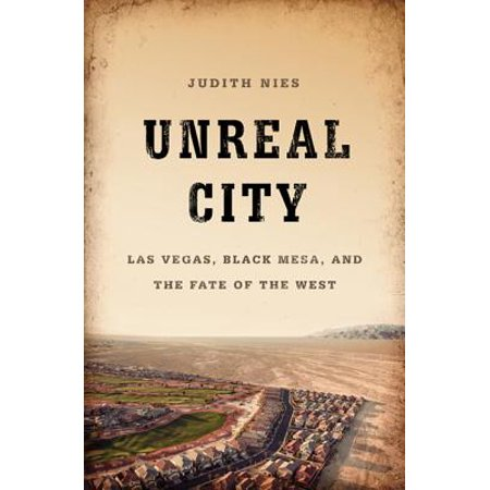 Unreal City : Las Vegas, Black Mesa, and the Fate of the West](Halloween City Jobs Las Vegas)
