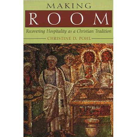 Making Room : Recovering Hospitality as a Christian - Christian Tradition Of Halloween