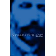 Conrad and Impressionism (Hardcover)