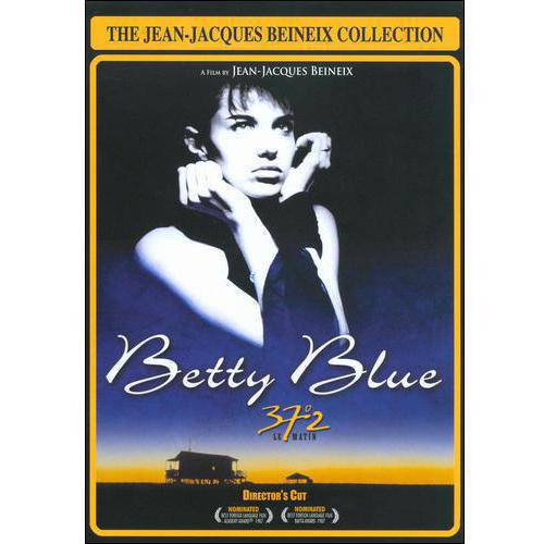 The Jean-Jacques Beineix Collection: Betty Blue (Director's Cut)