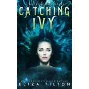 Dreamscapes Novel: Catching Ivy (Paperback)