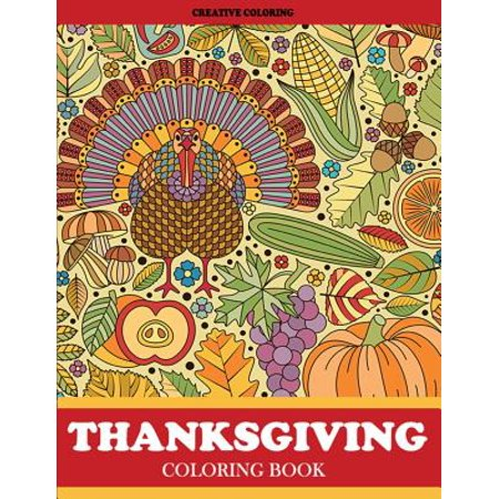 Thanksgiving Coloring Book : Thanksgiving Coloring Book for Adults Featuring Thanksgiving and Fall Designs to Color - Thanksgiving Crafts For Adults