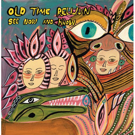 Old Time Relijun - See Now and Know - Vinyl (Old Time Rock And Roll Sheet Music)