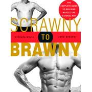 Scrawny to Brawny - eBook