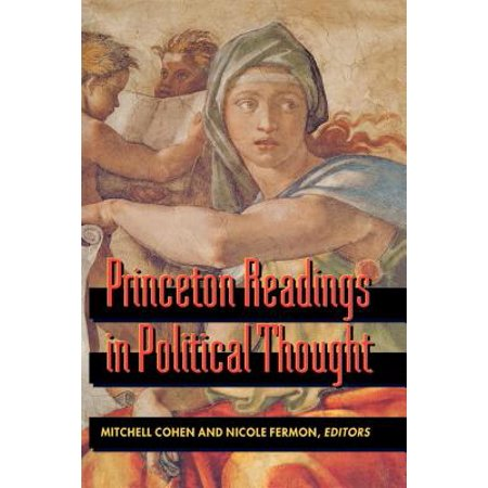Princeton Readings in Political Thought: Essential Texts since Plato -