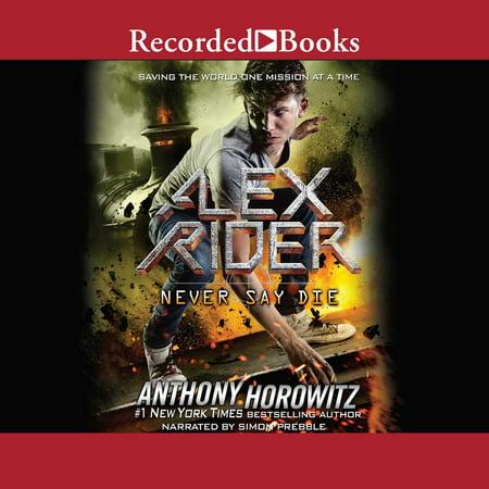 Never Say Die - Audiobook