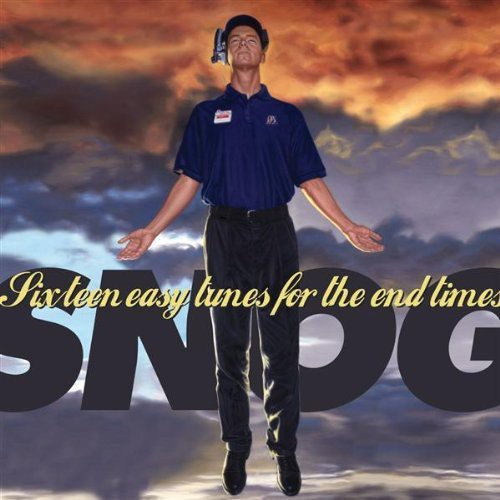 Snog - Sixteen Easy Tunes for the End Times [CD]