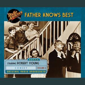 Father Knows Best, Volume 4 - Audiobook
