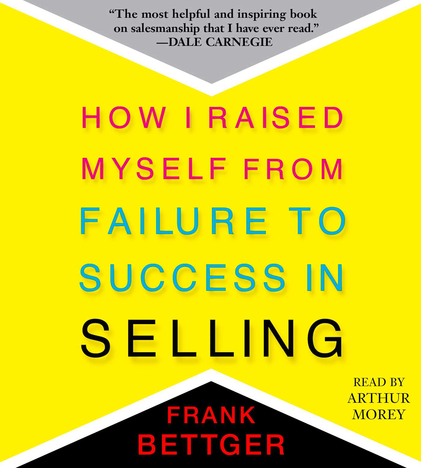 How I Raised Myself from Failure to Success in Selling (Audiobook)