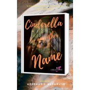 Cinderella By Any Other Name - eBook