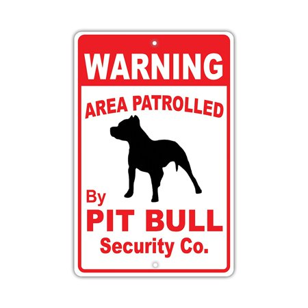 - Warning Area Patrolled By Pit Bull Dog Owner Novelty Aluminum 8