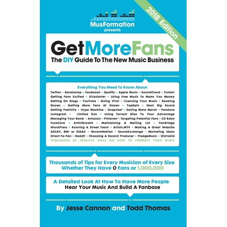 Get More Fans : The DIY Guide to the New Music Business (2017 Edition)