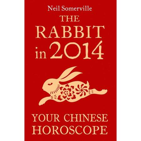 Rarebit China - The Rabbit in 2014: Your Chinese Horoscope - eBook