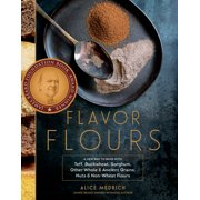Flavor Flours - Hardcover