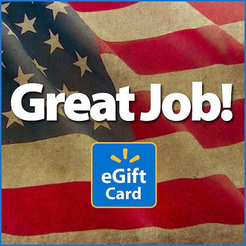 Great Job Flag Walmart eGift Card