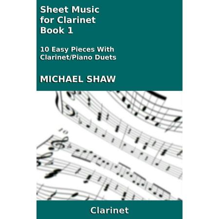 Sheet Music For Clarinets (Sheet Music for Clarinet: Book 1 - eBook)