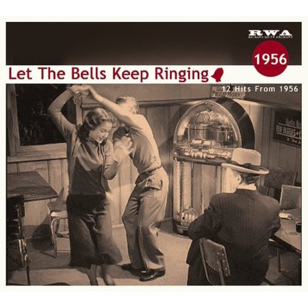 Let The Bells Keep Ringing: 12 Hits From 1956 / Various (CD) (1956 Bell Telephone)