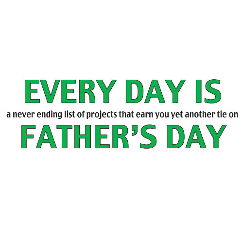 Personalized Every Day is Father's Day T-Shirt