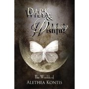Wild and Wishful, Dark and Dreaming: The Worlds of Alethea Kontis (Hardcover)