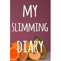 My Slimming Diary : The perfect way to track your food intake - ideal gift for anyone who is on / going on a diet!