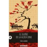 El sueño de la aldea Ding - eBook
