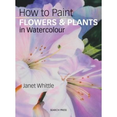 How to Paint Flowers & Plants In Watercolour
