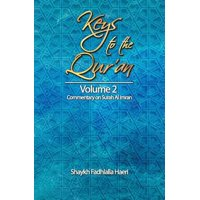 Keys to the Qur'an : Volume 2: Commentary on Surah Al Imran