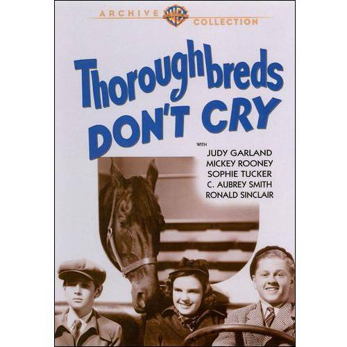 Thoroughbreds Don't Cry (Full Frame)