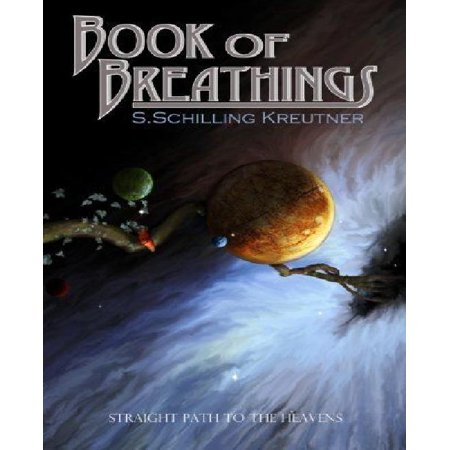 Book Of Breathings  Straight Path To The Heavens