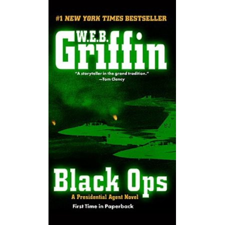 BLACK OPS: A PRESIDENTIAL AGENT NOVEL
