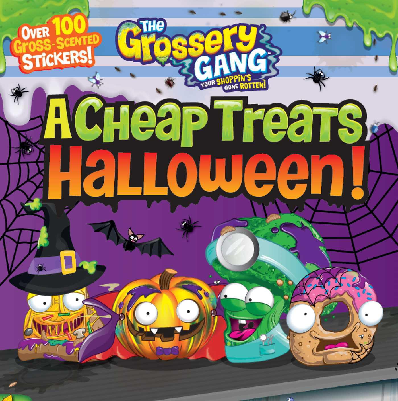 Grossery Gang: The Grossery Gang: A Cheap Treats Halloween! (Paperback)