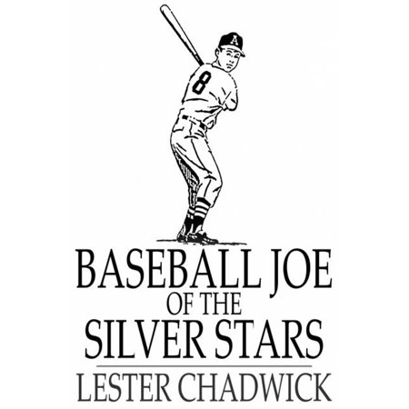 - Baseball Joe of the Silver Stars - eBook