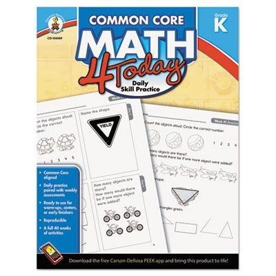 Common Core Kindergarten (Carson Dellosa Common Core 4 Today Workbook, Math, Kindergarten, 96 Pages)