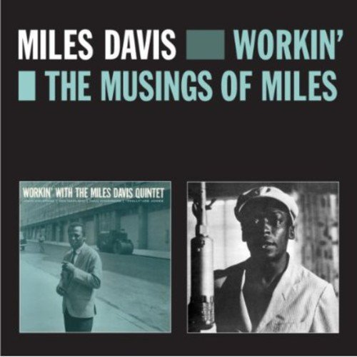 Workin / Musings Of Miles (Rmst)
