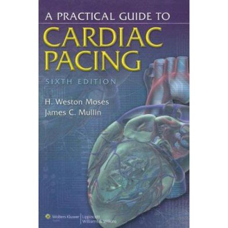 A Practical Guide to Cardiac Pacing